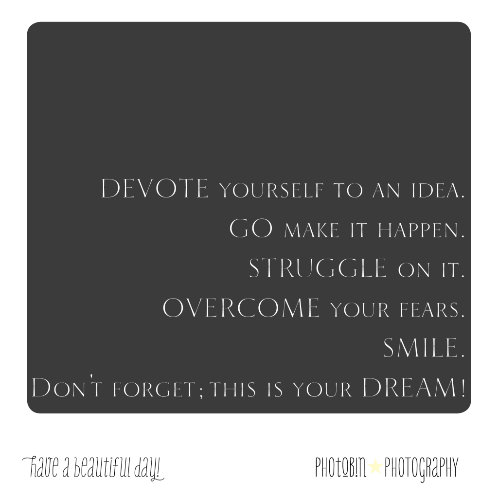 overcome your fear and work hard for your deams